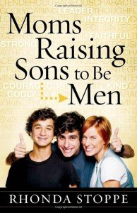 Moms Raising Sons To Be Men