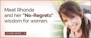 "Meet Rhonda And Her ""No-Regrets"" Wisdom For Women"