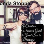 A Christian Woman's Guide to GREAT SEX in Marriage By Rhonda Stoppe
