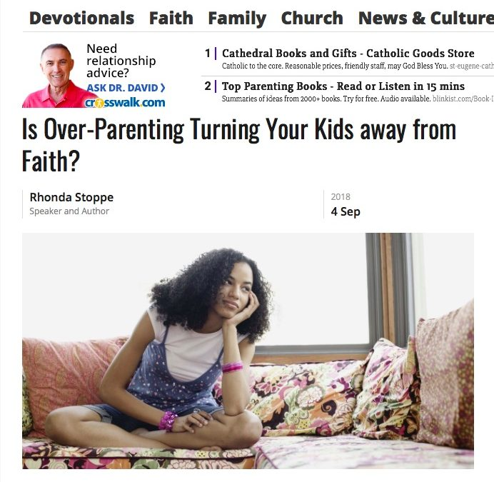 Is Over-Parenting Turning Your Kids away from Faith?
