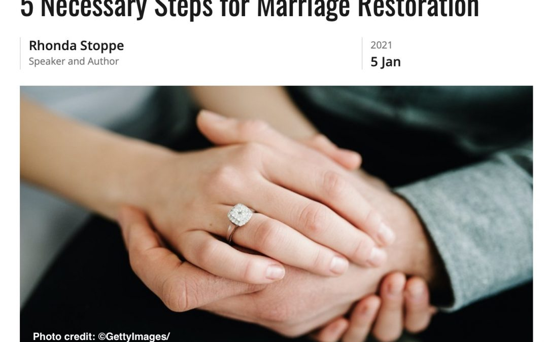 5 Necessary Steps for Marriage Restoration by Rhonda Stoppe