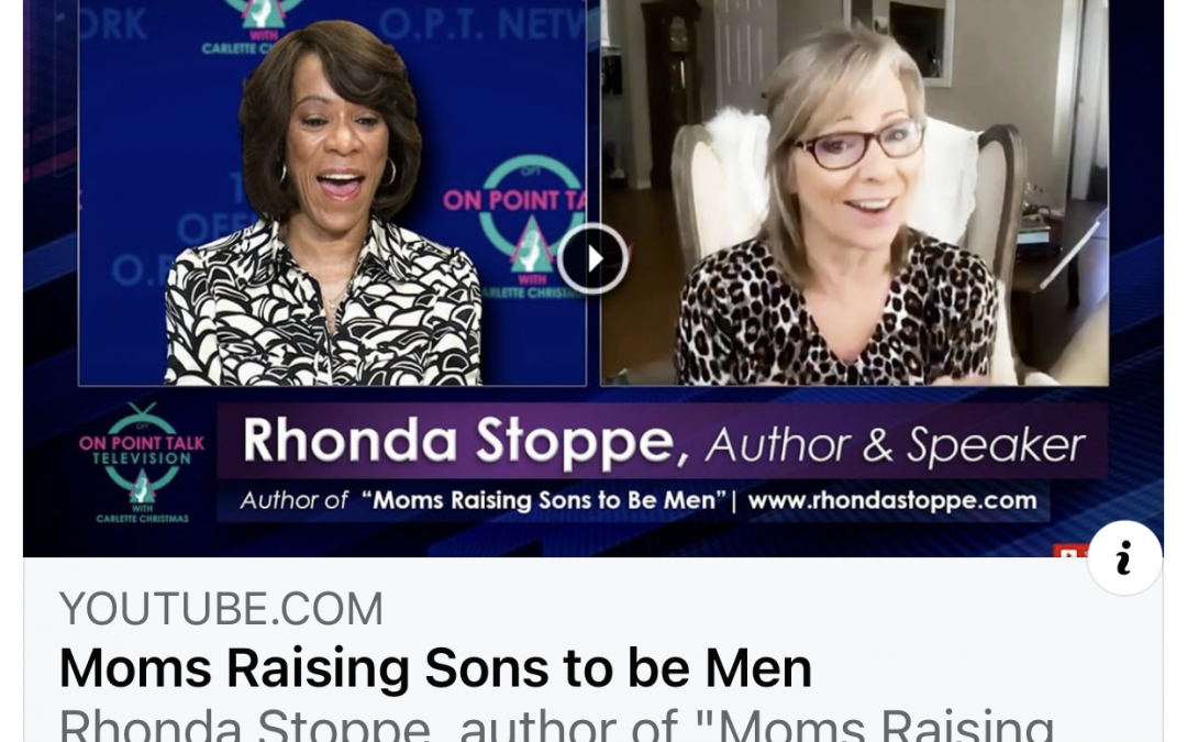 How Can a Mom Launch Her Son Well? Carlette Christmas Interviews Rhonda Stoppe